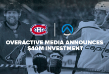 Photo of OverActive Media publicizes $40m funding, Montreal Canadiens joins possession group
